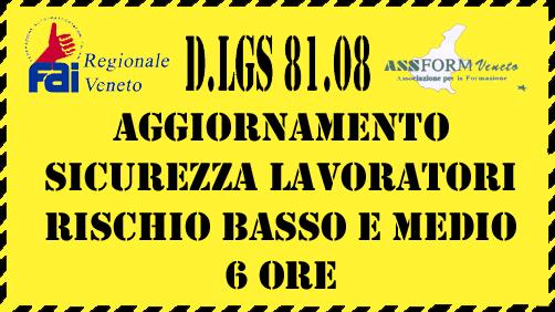 CORSO DI AGGIORNAMENTO SICUREZZA LAVORATORI RISCHIO BASSO (6 ORE)